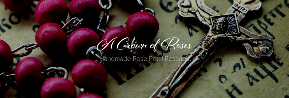 A Crown of Roses   ~  Handcrafted Memorial Keepsake Rosaries  ~